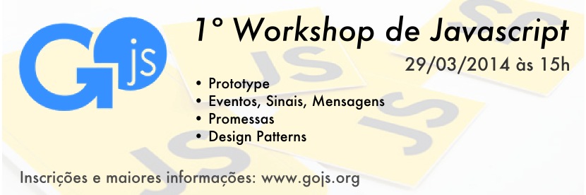 Banner - Primeiro Workshop de JavaScript do Grupo de Usuários JavaScript de goiás