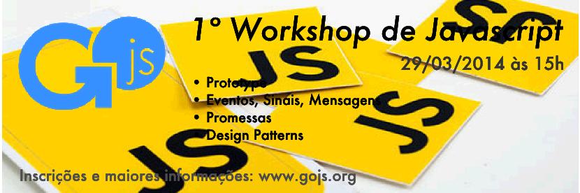 Banner - Primeiro Workshop de JavaScript do Grupo de Usuários JavaScript de goiás